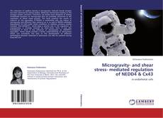 Обложка Microgravity- and shear stress- mediated regulation of NEDD4 & Cx43