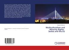 Copertina di Multiculturalism and Minority Rights: Serbia and the EU
