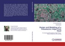 Portada del libro de Design and Modeling of a Piezoelectric Inkjet Print Head