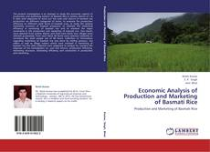 Bookcover of Economic Analysis of Production and Marketing of Basmati Rice