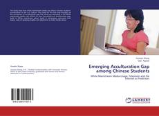 Bookcover of Emerging Acculturation Gap among Chinese Students