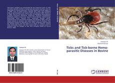 Bookcover of Ticks and Tick-borne Hemo-parasitic Diseases in Bovine