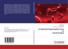 Bookcover of A Selected Dysmorphia Case in Saudi Arabia