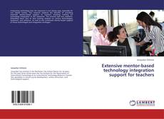 Capa do livro de Extensive mentor-based technology integration support for teachers
