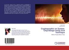 Couverture de Cryptographic on System-Chip-Design Using VLSI Technique