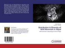 Distribution & Diversity of Wild Mammals in Nepal的封面