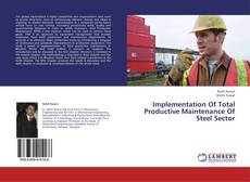 Implementation Of Total Productive Maintenance Of Steel Sector的封面