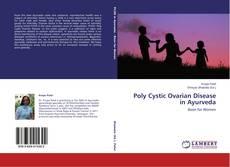 Обложка Poly Cystic Ovarian Disease in Ayurveda