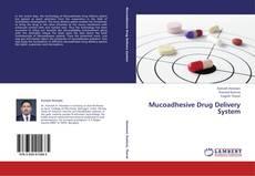 Copertina di Mucoadhesive Drug Delivery System