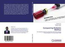 Bookcover of Conquering Diabetes Mellitus