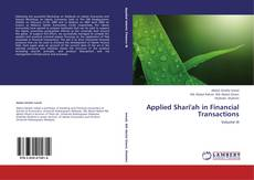 Bookcover of Applied Shari'ah in Financial Transactions