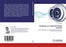 Обложка Building an Internet Radio System