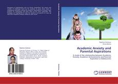 Academic Anxiety and Parental Aspirations的封面