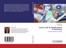 Обложка Lasers and its Applications in Dentistry