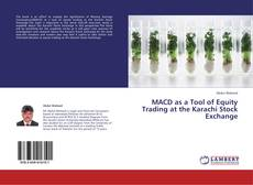MACD as a Tool of Equity Trading at the Karachi Stock Exchange kitap kapağı