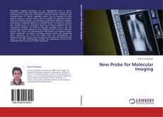 Bookcover of New Probe for Molecular Imaging