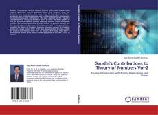 Couverture de Gandhi's Contributions to Theory of Numbers Vol-2