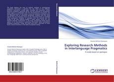 Portada del libro de Exploring Research Methods in Interlanguage Pragmatics