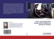 Borítókép a  Films and destination image: when violence is based on history - hoz