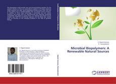 Copertina di Microbial Biopolymers: A Renewable Natural Sources