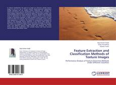 Copertina di Feature Extraction and Classification Methods of Texture Images