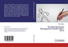 Bookcover of The Best Romanian Management Studies 2011-2012