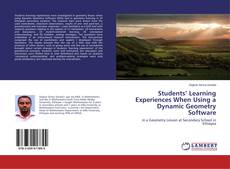 Bookcover of Students' Learning Experiences When Using a Dynamic Geometry Software