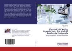 Обложка Chemistry Of Active Ingredients In The Wall Of Berchemia Floribunda