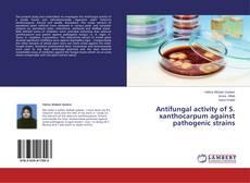 Capa do livro de Antifungal activity of S. xanthocarpum against pathogenic strains