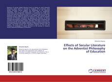 Buchcover von Effects of Secular Literature on the Adventist Philosophy of Education