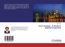 Bookcover of Error Analysis : A Study In Applied Linguistics