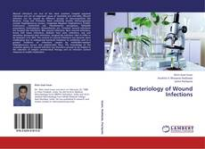Обложка Bacteriology of Wound Infections