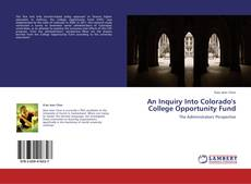 Borítókép a  An Inquiry Into Colorado's College Opportunity Fund - hoz