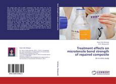Buchcover von Treatment effects on microtensile bond strength of repaired composite