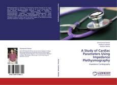Capa do livro de A Study of Cardiac Parameters Using Impedance Plethysmography