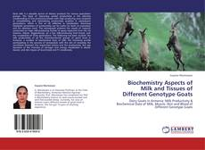 Buchcover von Biochemistry Aspects of Milk and Tissues of Different Genotype Goats
