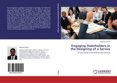 Bookcover of Engaging Stakeholders in the Designing of a Service