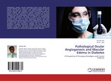 Portada del libro de Pathological Ocular Angiogenesis and Macular Edema in Diabetes