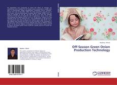 Bookcover of Off-Season Green Onion Production Technology