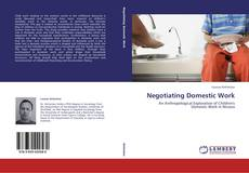 Bookcover of Negotiating Domestic Work