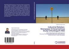 Bookcover of Industrial Relation-Newspaper Enterprise(Case Study-Chhattisgarh-IND)
