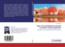 Bookcover of Uses of invertebrate animals to detect water pollution
