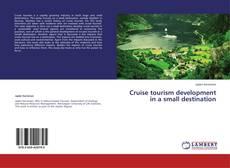 Обложка Cruise tourism development in a small destination