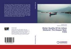 Portada del libro de Water Quality Of An Urban Wetland: The Deepor Beel, India