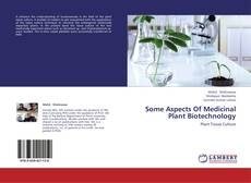 Buchcover von Some Aspects Of Medicinal Plant Biotechnology