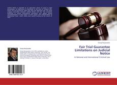 Bookcover of Fair Trial Guarantee Limitations on Judicial Notice