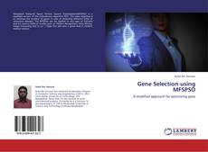 Bookcover of Gene Selection using MFSPSO