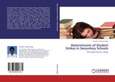 Bookcover of Determinants of Student Strikes in Secondary Schools