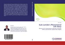 Bookcover of Sule Lamido's Phenomenal Life Story