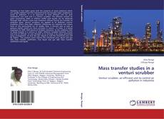 Bookcover of Mass transfer studies in a venturi scrubber